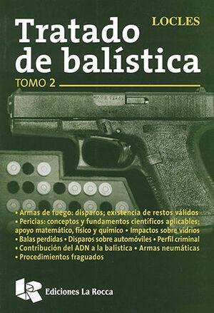 TRATADO DE BALÍSTICA - TOMO 2