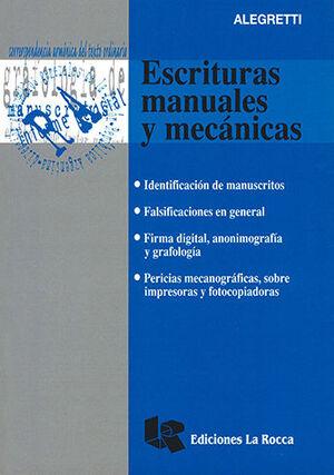 ESCRITURAS MANUALES Y MECÁNICAS. 1ª ED. 2007, 1ª REIMP. 2016.