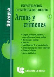 ARMAS Y CRÍMENES