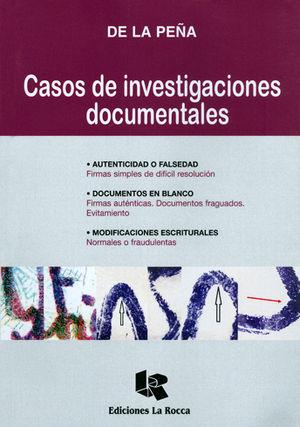 CASOS DE INVESTIGACIONES DOCUMENTALES