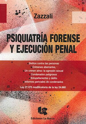 PSIQUIATRÍA FORENSE Y EJECUCIÓN PENAL