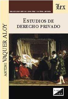 ESTUDIOS DE DERECHO PRIVADO