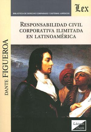 RESPONSABILIDAD CIVIL CORPORATIVA ILIMITADA EN LATINOAMERICA