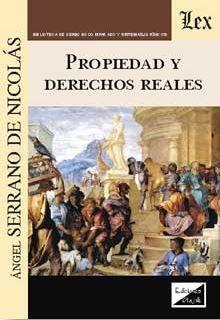 PROPIEDAD Y DERECHOS REALES