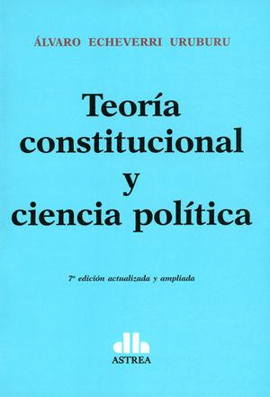 TEORÍA CONSTITUCIONAL Y CIENCIA POLÍTICA