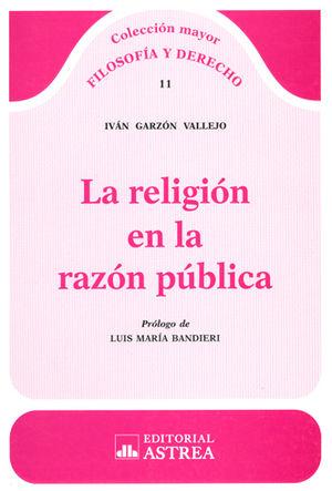 RELIGIÓN EN LA RAZÓN PÚBLICA, LA