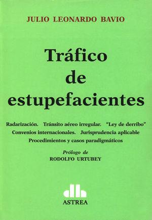 TRÁFICO DE ESTUPEFACIENTES