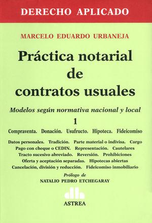 PRÁCTICA NOTARIAL DE CONTRATOS USUALES