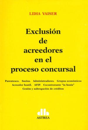EXCLUSIÓN DE ACREEDORES EN EL PROCESO CONCURSAL