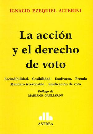 ACCIÓN Y EL DERECHO DE VOTO, LA