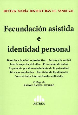 FECUNDACIÓN ASISTIDA E IDENTIDAD PERSONAL