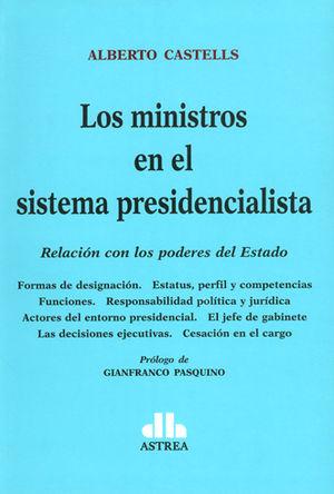 MINISTROS EN EL SISTEMA PRESIDENCIALISTA, LOS