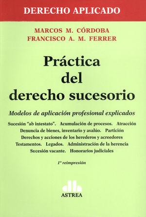 PRÁCTICA DEL DERECHO SUCESORIO