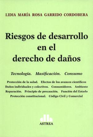 RIESGOS DE DESARROLLO EN EL DERECHO DE DAÑOS