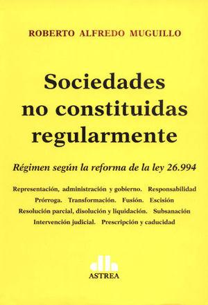 SOCIEDADES NO CONSTITUIDAS REGULARMENTE