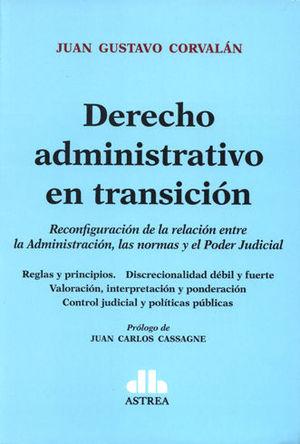 DERECHO ADMINISTRATIVO EN TRANSICIÓN