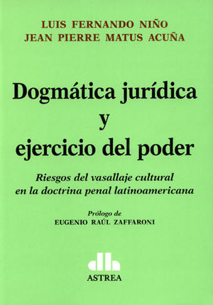 DOGMÁTICA JURIDICA Y EJERCICIO DEL PODER