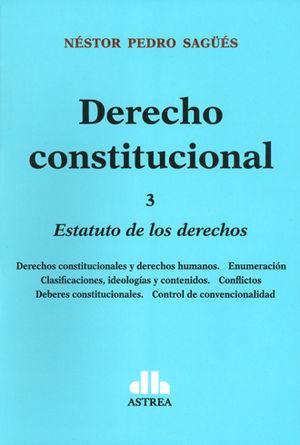 DERECHO CONSTITUCIONAL (TOMO 3)