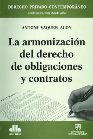 ARMONIZACION DEL DERECHO DE OBLIGACIONES Y CONTRATOS, LA