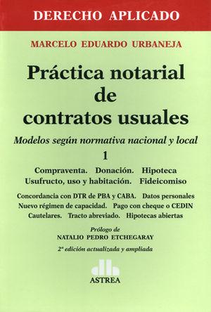 PRACTICA NOTARIAL DE CONTRATOS USUALES. 1