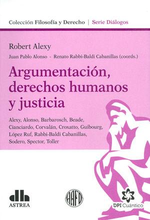 ARGUMENTACIÓN, DERECHOS HUMANOS Y JUSTICIA