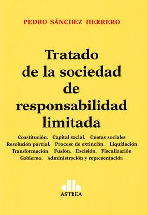TRATADO DE LA SOCIEDAD DE RESPONSABILIDAD LIMITADA. (2 TOMOS)