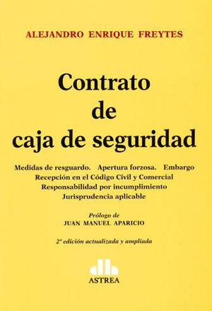 CONTRATO DE CAJA DE SEGURIDAD. 2A ED. ACTUALIZADA Y APLIADA
