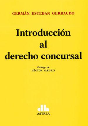 INTRODUCCIÓN AL DERECHO CONCURSAL