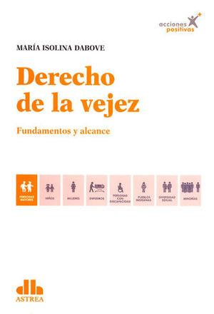 DERECHO DE LA VEJEZ