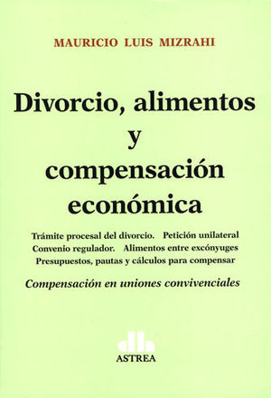 DIVORCIO, ALIMENTOS Y COMPENSACIÓN ECONÓMICA