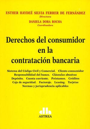 DERECHOS DEL CONSUMIDOR EN LA CONTRATACIÓN BANCARIA