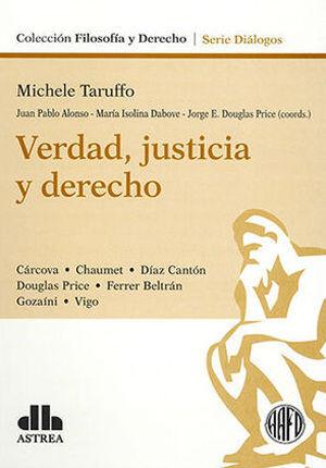 VERDAD, JUSTICIA Y DERECHO