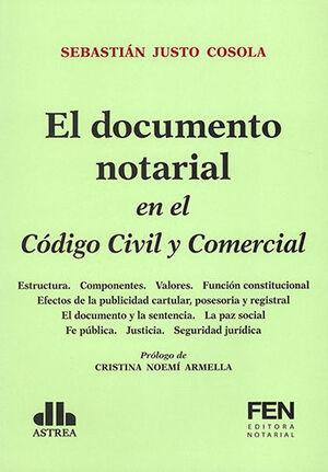 DOCUMENTO NOTARIAL EN EL CÓDIGO CIVIL Y COMERCIAL, EL