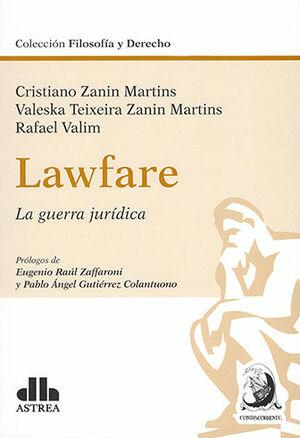 LAWFARE - LA GUERRA JURÍDICA