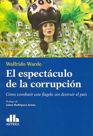 ESPECTÁCULO DE LA CORRUPCIÓN, EL