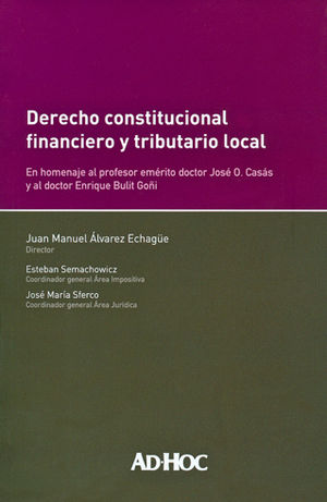 DERECHO CONSTITUCIONAL FINANCIERO Y TRIBUTARIO LOCAL
