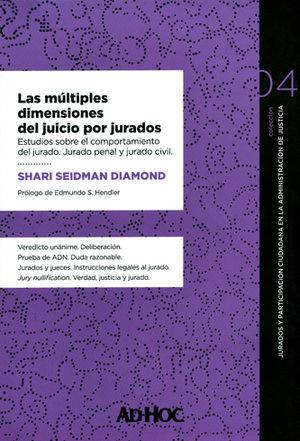 MÚLTIPLES DIMENSIONES DEL JUICIO POR JURADOS, LAS