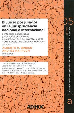 JUICIO POR JURADOS EN LA JURISPRUDENCIA NACIONAL E INTERNACIONAL, EL