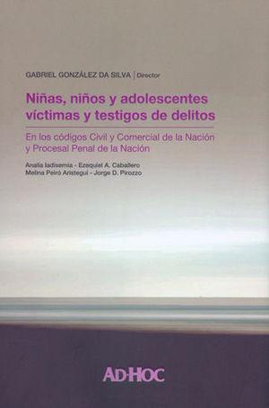NIÑAS, NIÑOS Y ADOLESCENTES VÍCTIMAS Y TESTIGOS DE DELITOS