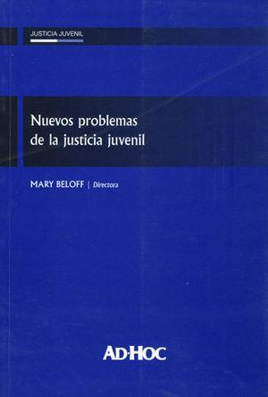 NUEVOS PROBLEMAS DE LA JUSTICIA JUVENIL