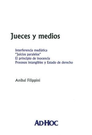 JUECES Y MEDIOS