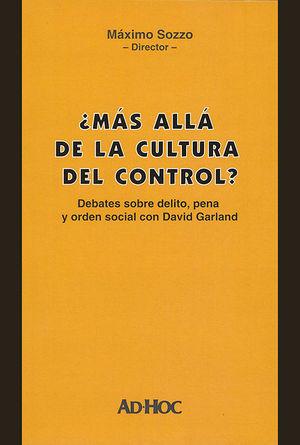MÁS ALLÁ DE LA CULTURA DEL CONTROL