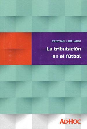 TRIBUTACIÓN EN EL FÚTBOL, LA