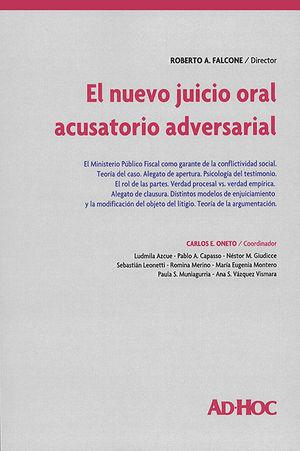 NUEVO JUICIO ORAL ACUSATORIO ADVERSARIAL, EL