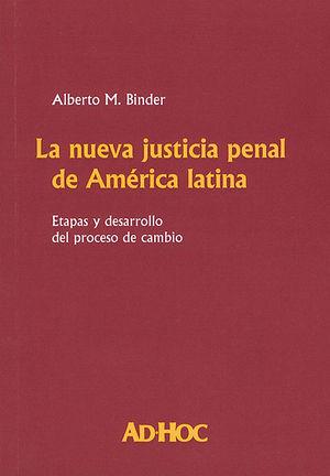 NUEVA JUSTICIA PENAL DE AMÉRICA LATINA, LA