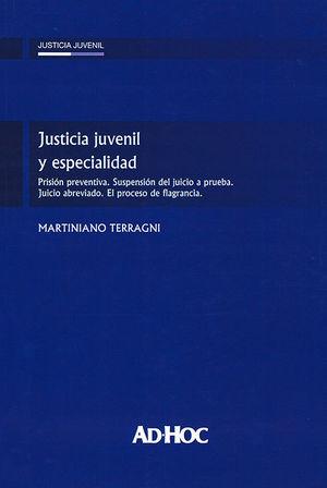 JUSTICIA JUVENIL Y ESPECIALIDAD