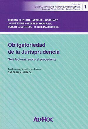 OBLIGATORIEDAD DE LA JURISPRUDENCIA