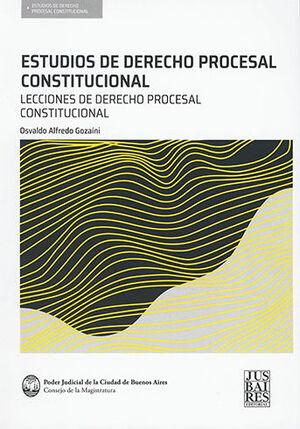 ESTUDIOS DE DERECHO PROCESAL CONSTITUCIONAL