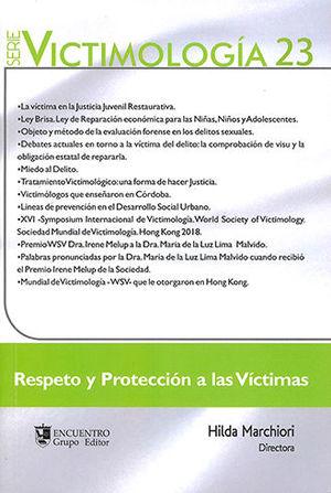 RESPETO Y PROTECCIÓN A LAS VÍCTIMAS