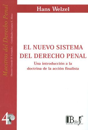 NUEVO SISTEMA DEL DERECHO PENAL, EL. (NÚMERO 4)